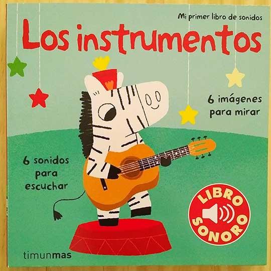 Mi primer libro de sonidos: Los instrumentos