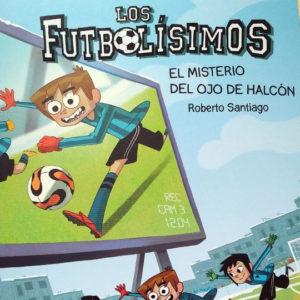 Los futbolísimos: El misterio del ojo de halcón