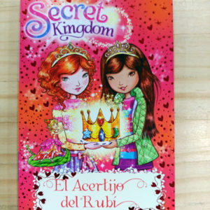 Secret Kingdom: El acertijo del rubí