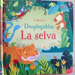Desplegables: La selva