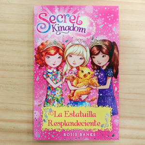 Secret Kingdom: La estatuilla resplandeciente