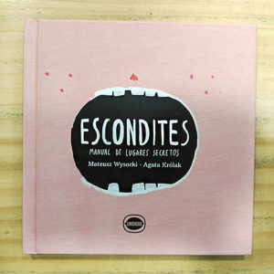 Escondites: Manual de lugares secretos