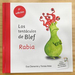Los tentáculos de Blef: Rabia