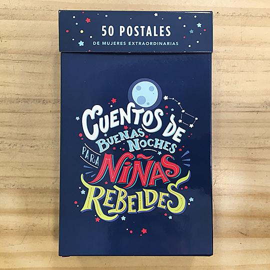 Cuentos de buenas noches para niñas rebeldes: 50 postales de mujeres extraordinarias