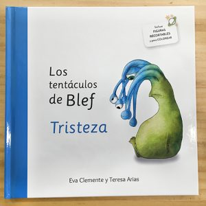 Los tentáculos de Blef: Tristeza