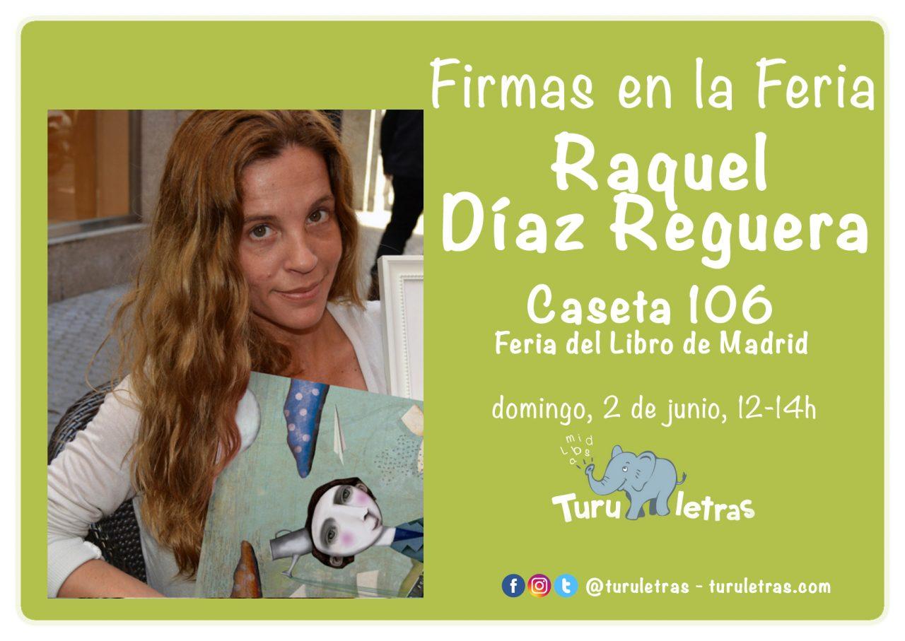 Feria del Libro de Madrid 2019: Firma de Raquel Díaz Reguera