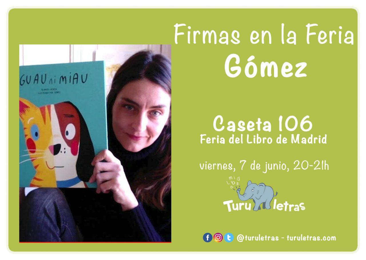Feria del Libro de Madrid 2019: Firma de Gómez
