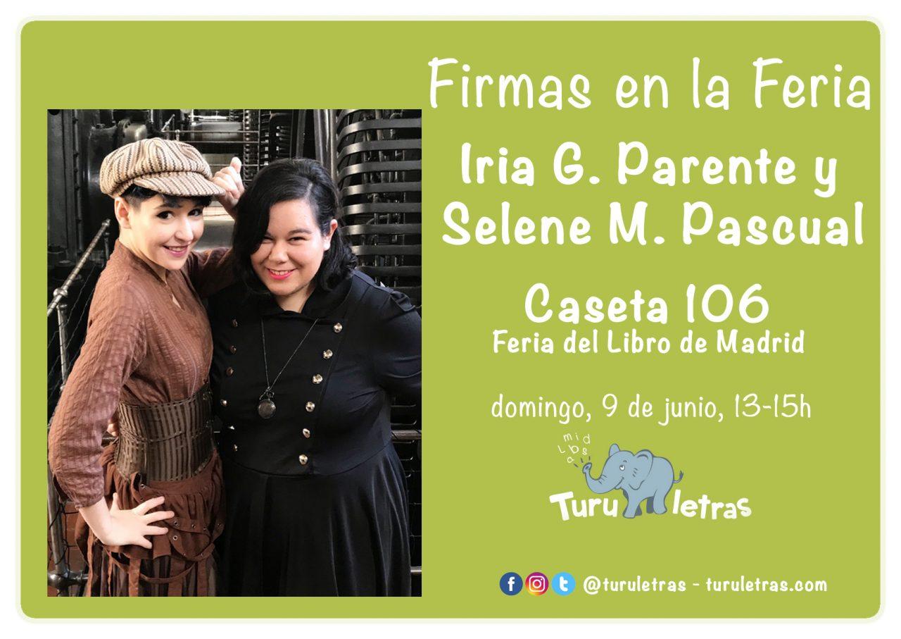 Feria del Libro de Madrid 2019: Firma de Iría G. Parente y Selene M. Pacual