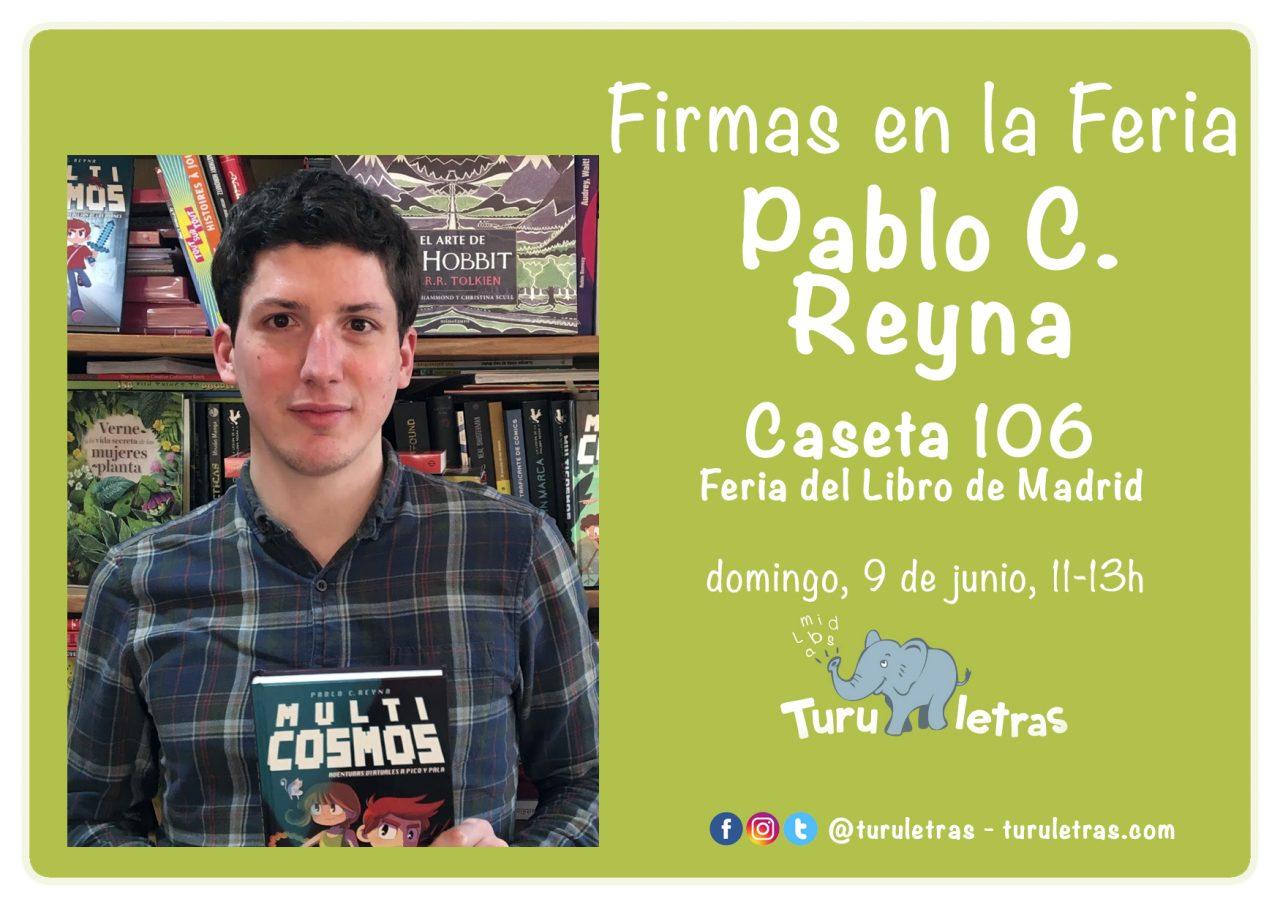 Feria del Libro de Madrid 2019: Firma de Pablo C. Reyna