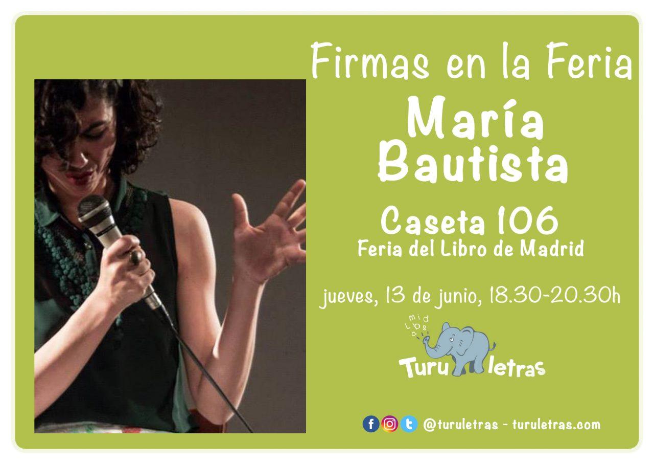 Feria del Libro de Madrid 2019: Firma de María Bautista